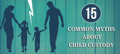 15 Common Myths About Child Custody