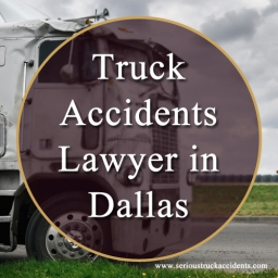 Serious Truck Accidents Lawyer in Dallas - Texas - USA.jpg