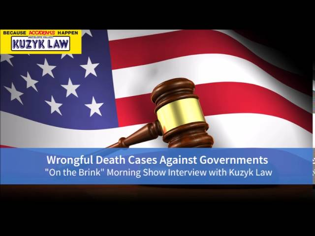 Wrongful Death Cases Against Governments | Kuzyk Law Interview
